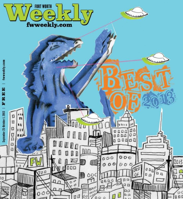 "Fort Worth Weekly's annual ""Best Of"" issue hits stands and the Internets this week!"